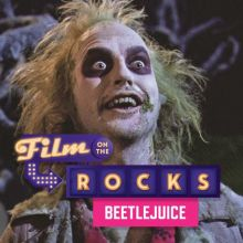 Film On The Rocks Drive-In: Beetlejuice  tickets at Red Rocks Amphitheatre in Morrison