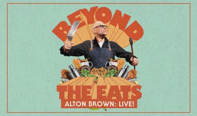 Alton Brown Live! tickets at Texas Trust CU Theatre in Grand Prairie