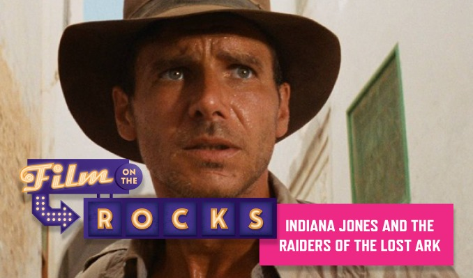 Film On The Rocks Drive-In: Indiana Jones and the Raiders of the Lost Ark tickets at Red Rocks Amphitheatre in Morrison
