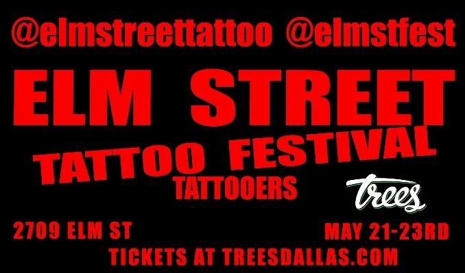 Elm Street Tattoo Festival tickets at Trees in Dallas