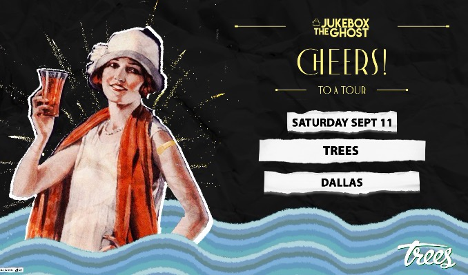 Jukebox the Ghost tickets at Trees in Dallas