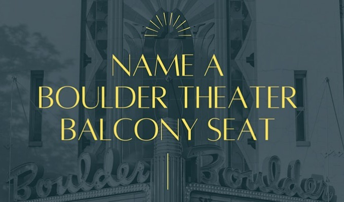 Name a Boulder Theater Balcony Seat tickets at Boulder Theater in Boulder