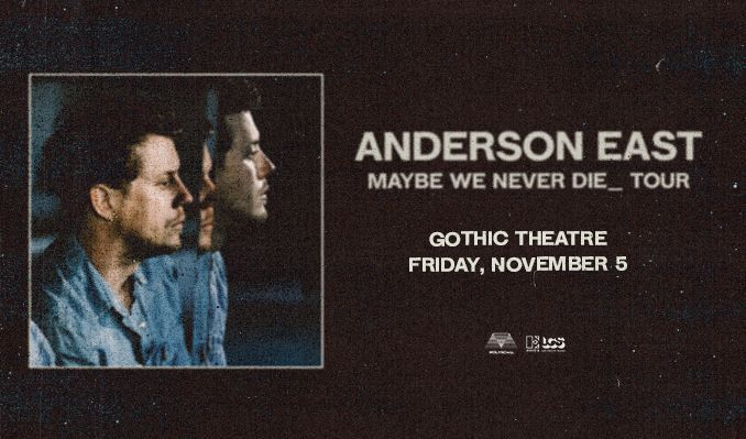 Anderson East tickets at Gothic Theatre in Englewood