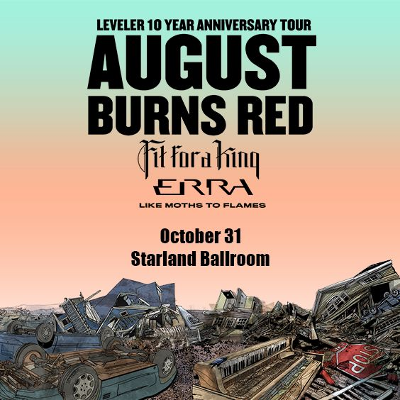 """<a href=""""https://www.axs.com/artists/105736/august-burns-red-tickets"""">WSOU Presents</a>"""