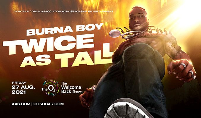Burna Boy Twice As Tall tickets at The O2 in London