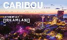 Caribou tickets at Dreamland Margate in Margate