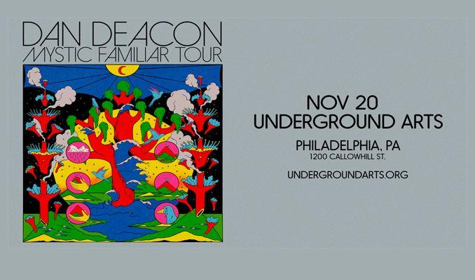 Dan Deacon tickets at Underground Arts in Philadelphia