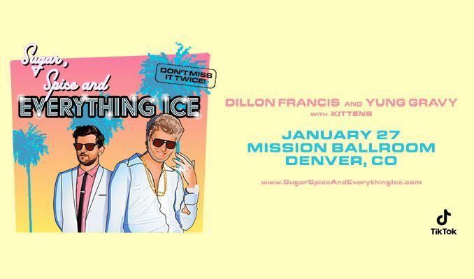 Dillon Francis x Yung Gravy tickets at Mission Ballroom in Denver