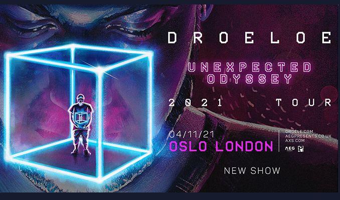 DROELOE tickets at Oslo Hackney in London