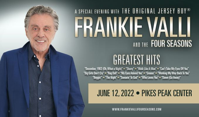 Frankie Valli & The Four Seasons tickets at Pikes Peak Center in Colorado Springs