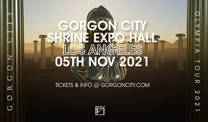 Gorgon City Olympia Tour tickets at Shrine Expo Hall in Los Angeles