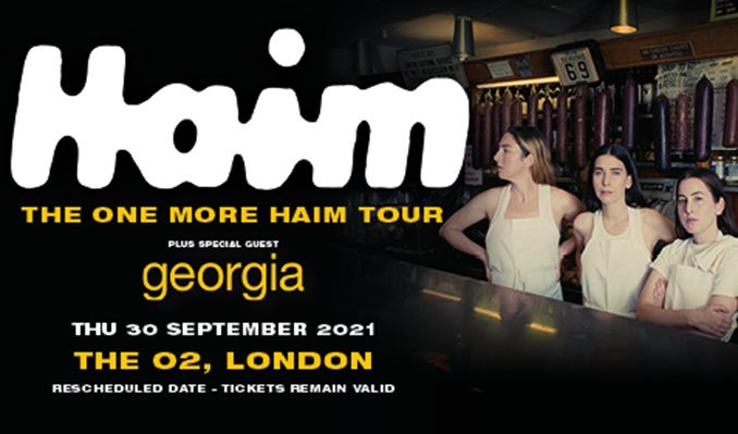 HAIM - RESCHEDULED tickets at The O2 in London