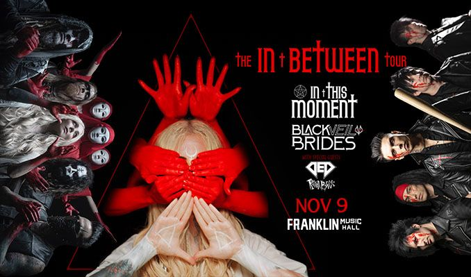 In This Moment & Black Veil Brides tickets at Franklin Music Hall in Philadelphia