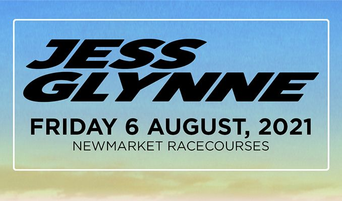 Jess Glynne: The Jockey Club Live tickets at Newmarket Racecourses in Suffolk