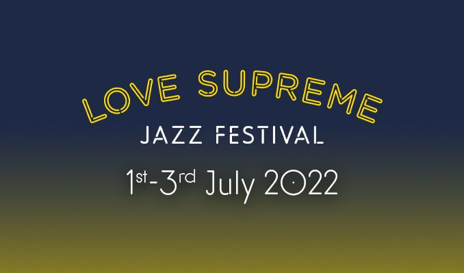 Love Supreme Jazz Festival - Saturday Tickets tickets at Glynde Place in Lewes