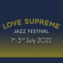 Love Supreme Jazz Festival - Sunday Tickets tickets at Glynde Place in Lewes
