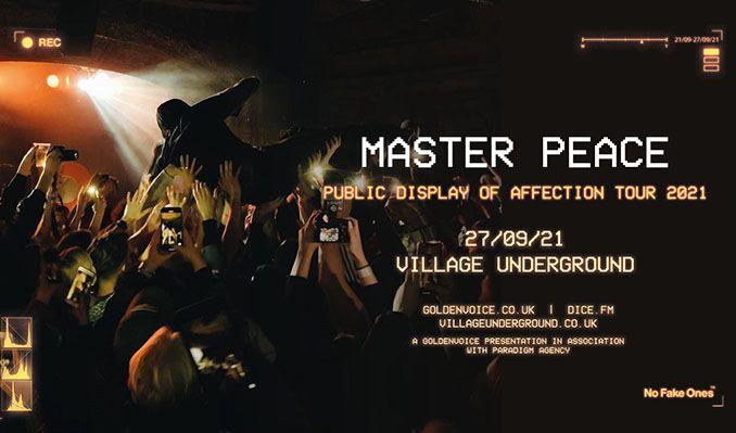 Master Peace tickets at London Village Underground in London