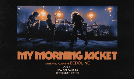 My Morning Jacket tickets at Orpheum Theater in New Orleans