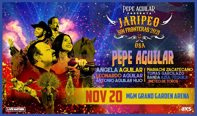 Pepe Aguilar Jaripeo Sin Fronteras tickets at MGM Grand Garden Arena in Las Vegas