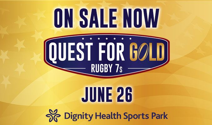 Quest For Gold Sevens tickets at Dignity Health Sports Park in Carson
