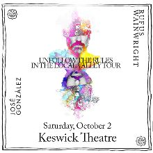 Rufus Wainwright and José González tickets at Keswick Theatre in Glenside