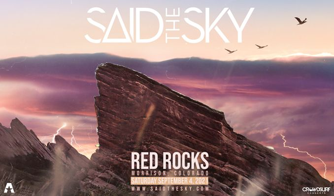 Said the Sky tickets at Red Rocks Amphitheatre in Morrison