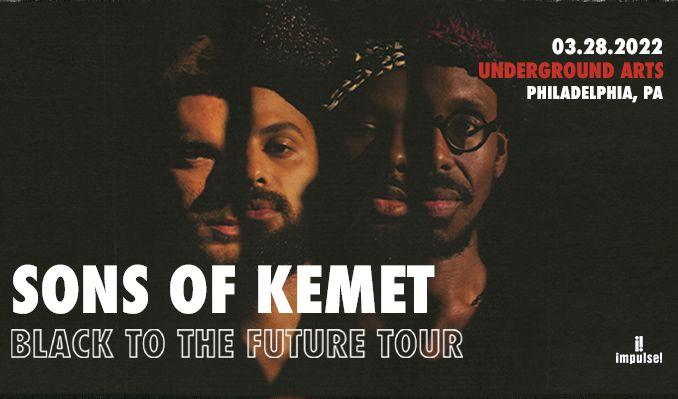 Sons of Kemet tickets at Underground Arts in Philadelphia