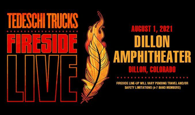 Tedeschi Trucks Band: FIRESIDE LIVE tickets at Dillon Amphitheater in Dillon
