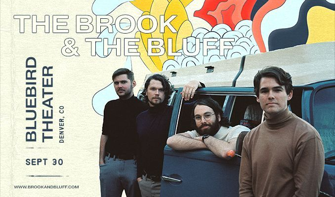 The Brook & The Bluff tickets at Bluebird Theater in Denver