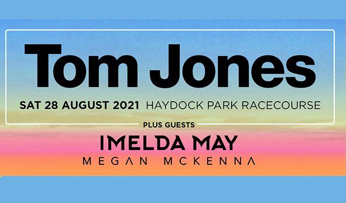 Tom Jones: The Jockey Club Live - RESCHEDULED tickets at Haydock Park Racecourse in Merseyside
