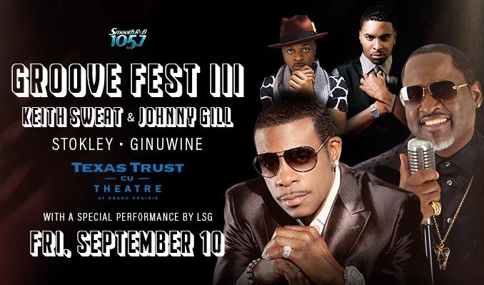 Groove Fest III  tickets at Texas Trust CU Theatre in Grand Prairie