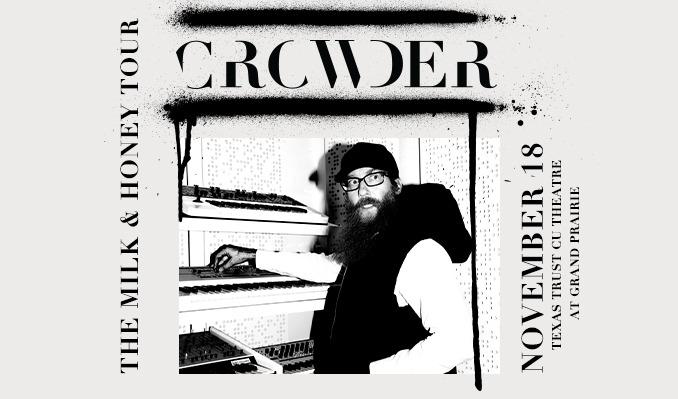 Crowder tickets at Texas Trust CU Theatre in Grand Prairie