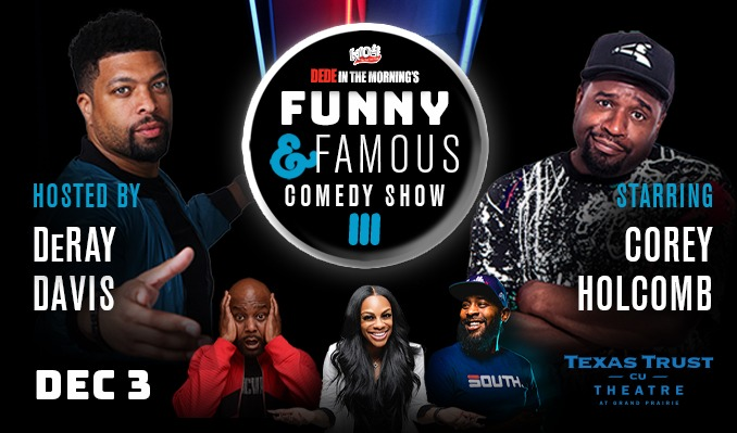 Funny & Famous tickets at Texas Trust CU Theatre in Grand Prairie