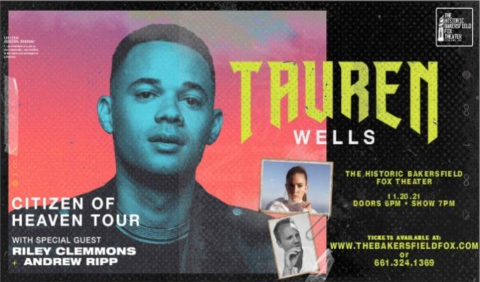 Tauren Wells tickets at Historic Bakersfield Fox Theater in Bakersfield