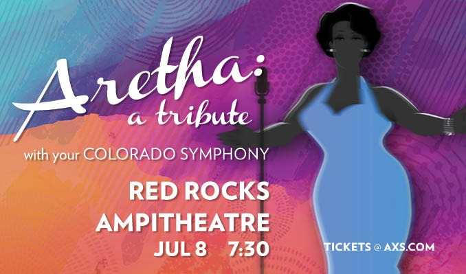 Aretha: A Tribute with your Colorado Symphony tickets at Red Rocks Amphitheatre in Morrison