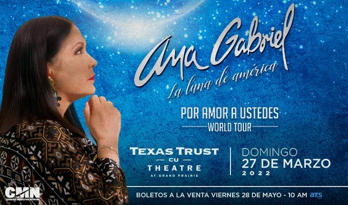 Ana Gabriel tickets at Texas Trust CU Theatre in Grand Prairie