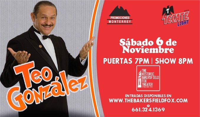 Teo Gonzalez tickets at Historic Bakersfield Fox Theater in Bakersfield