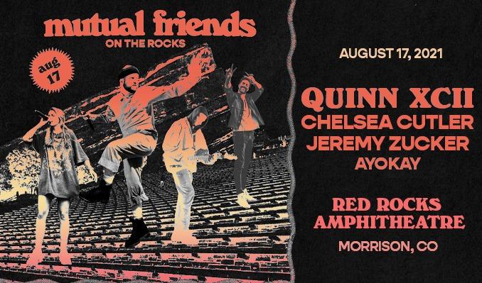 Quinn XCII,  Chelsea Cutler, Jeremy Zucker, ayokay tickets at Red Rocks Amphitheatre in Morrison