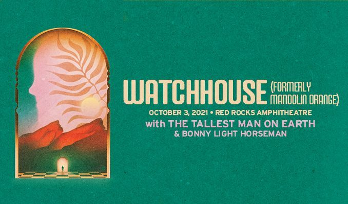 Watchhouse (formerly Mandolin Orange) tickets at Red Rocks Amphitheatre in Morrison