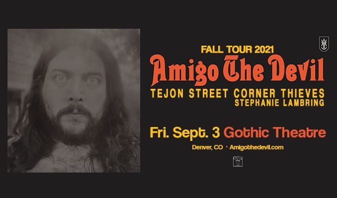 Amigo The Devil tickets at Gothic Theatre in Englewood