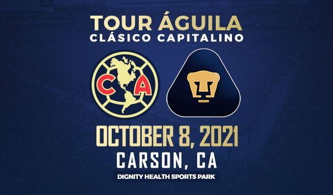 CLUB AMERICA vs PUMAS UNAM tickets at Dignity Health Sports Park in Carson