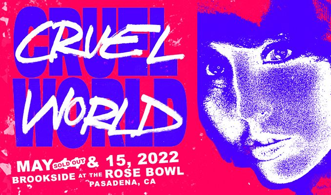 Cruel World tickets at Brookside at the Rose Bowl in Pasadena