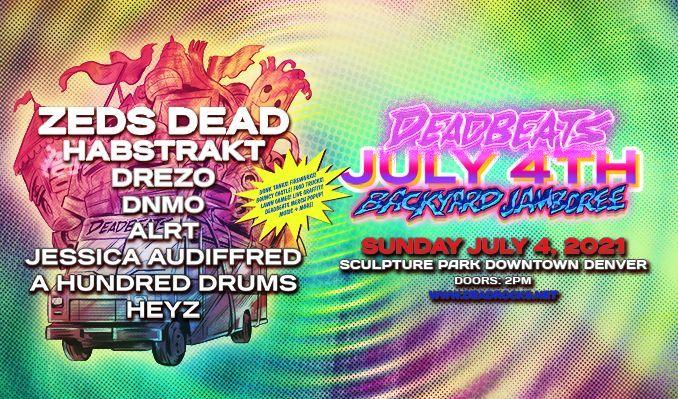 DEADBEATS JULY 4TH BACKYARD JAMBOREE feat Zeds Dead tickets at Sculpture Park in Denver