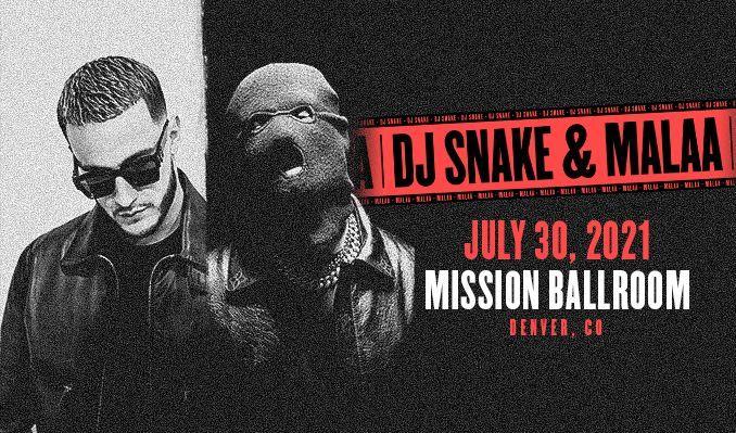 DJ Snake & Malaa tickets at Mission Ballroom in Denver