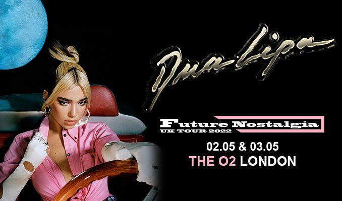 Dua Lipa - RESCHEDULED tickets at The O2 in London