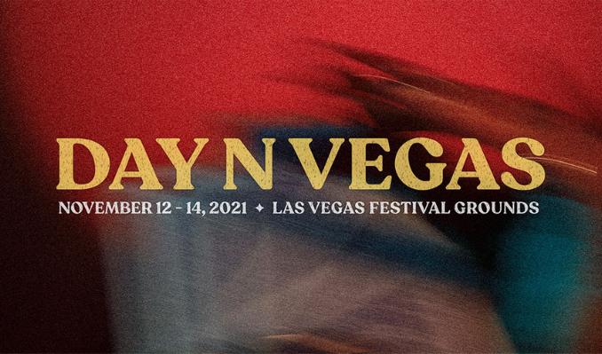 DAY N VEGAS 2021 tickets at Las Vegas Festival Grounds in Las Vegas