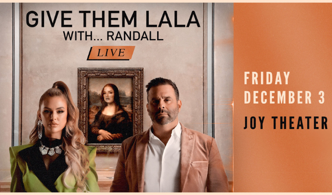 Give Them Lala…with Randall LIVE tickets at Joy Theater in New Orleans