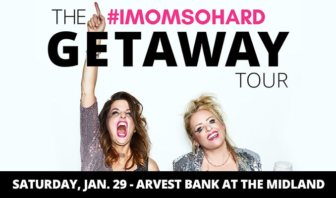 #IMOMSOHARD tickets at Arvest Bank Theatre at The Midland in Kansas City