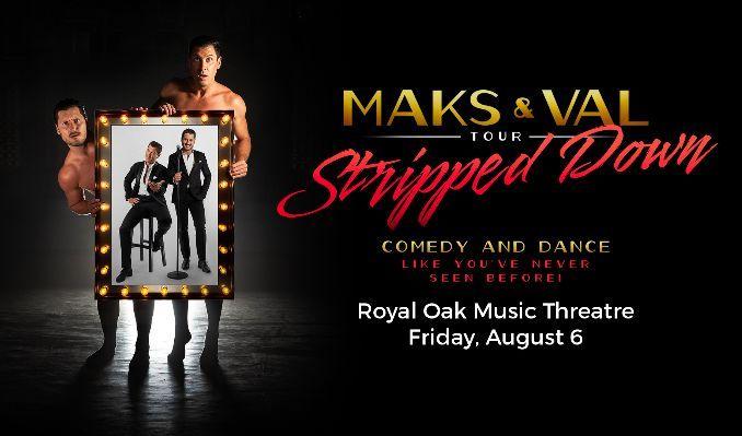 Maks & Val tickets at Royal Oak Music Theatre in Royal Oak