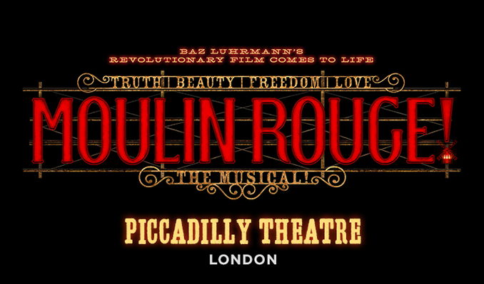 Moulin Rouge! The Musical tickets at Piccadilly Theatre, London